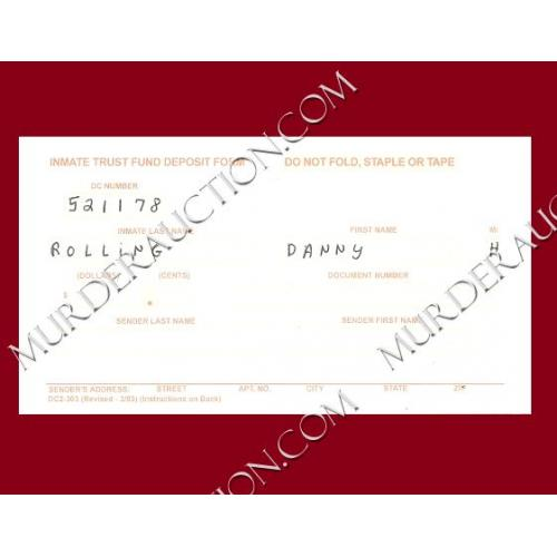 DANNY ROLLING filled out Florida D.O.C. trust fund slip EXECUTED