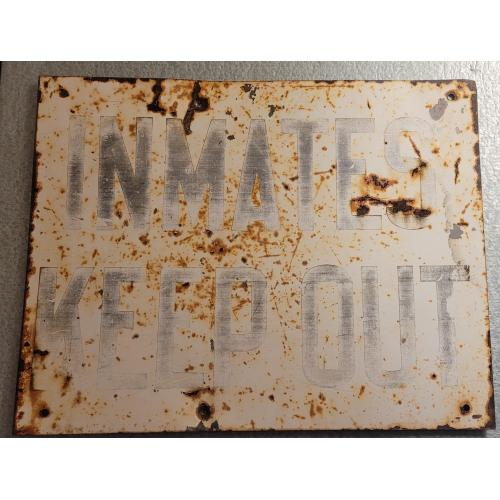 Vintage inmates keep out Indiana state prison sign