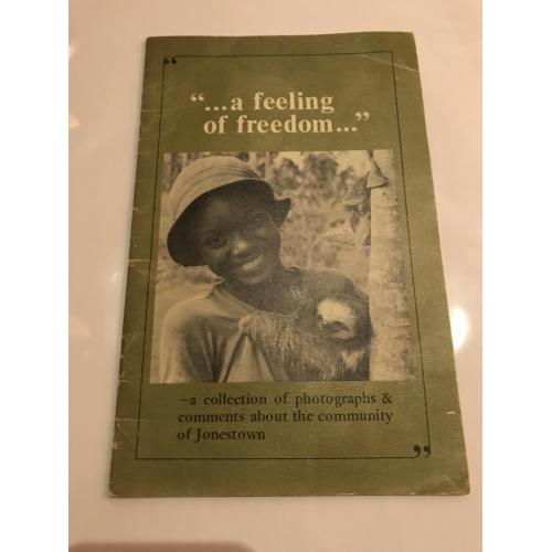 "Jim Jones Jonestown GUYANA ORIGINAL rare booklet ""A feeling of freedom"" from 1978"