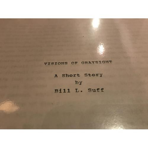 Bill L. Suff 24 pages short story typed VisonS of  Graysight