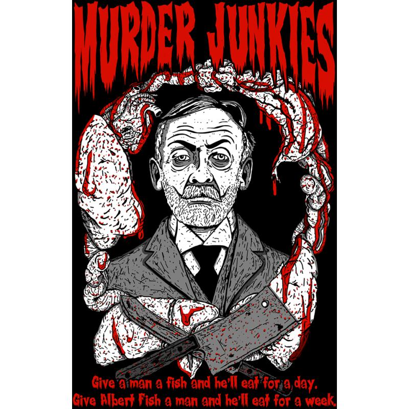 MURDER JUNKIES ALBERT FISH T-SHIRT