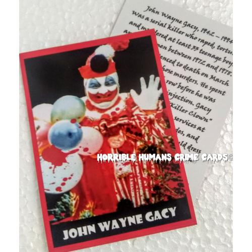 John Wayne Gacy *Horrible Humans Crime Card