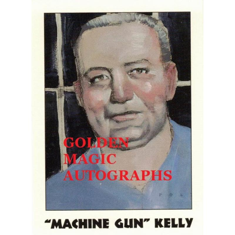GEORGE MACHINE GUN KELLY  TRUE CRIME CARD