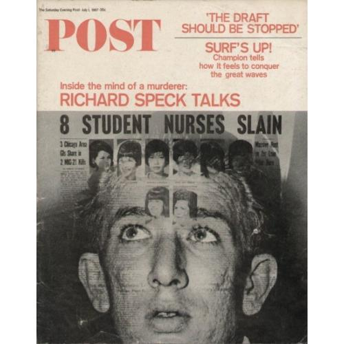 Richard Speck 8 Student Nurses Slain Saturday Evening Post July 1,1967