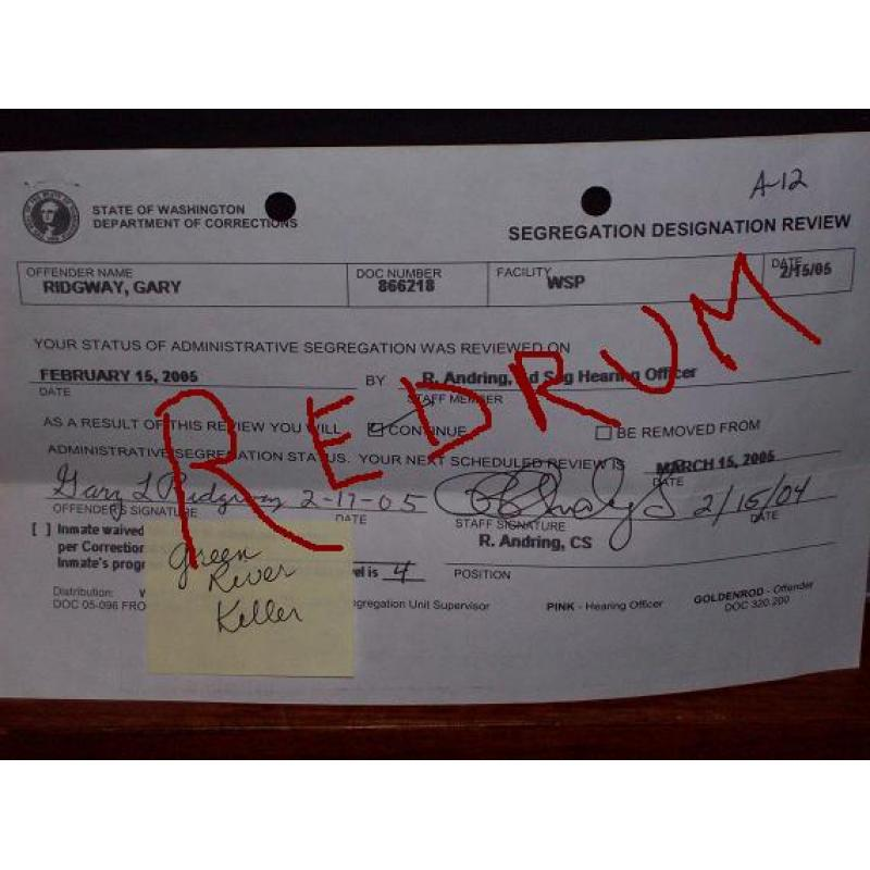 Gary Leon Ridgway original prison document signed by him and prison Staff from 2005