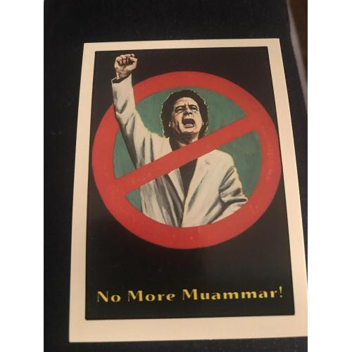 No more Muammar Terrorist card no. 35 from piedmont Candy 1987